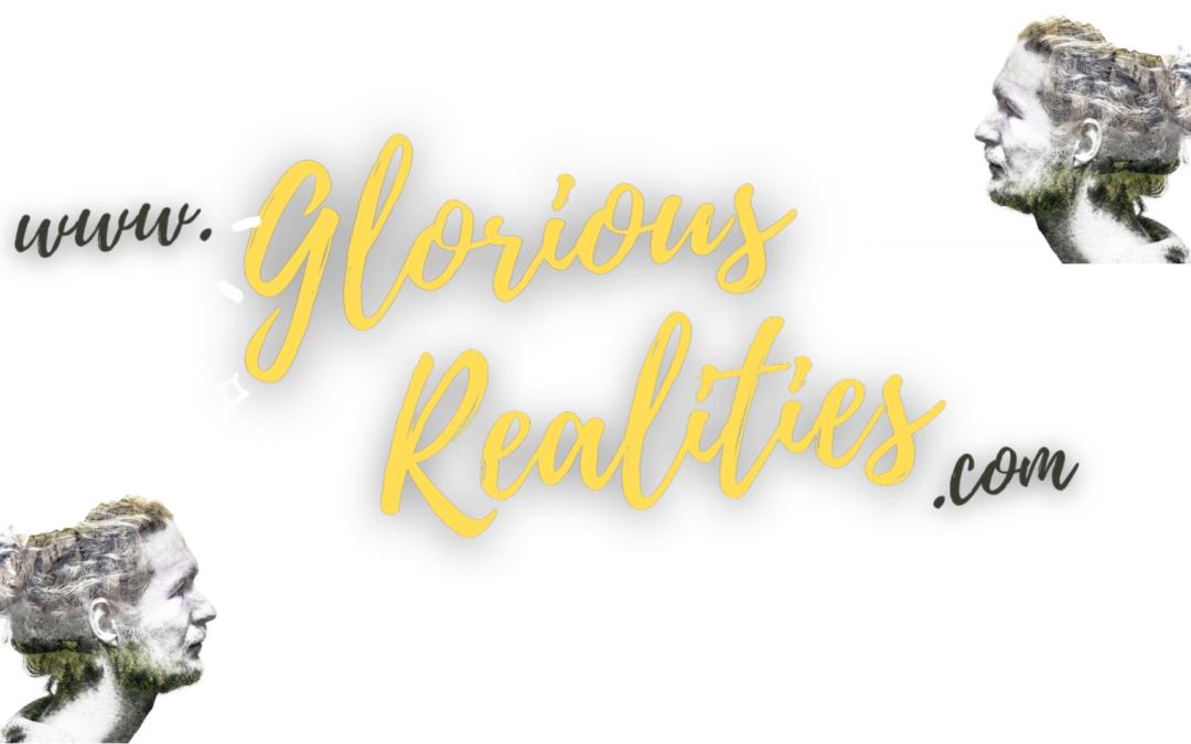 Glorious Realities 2.0